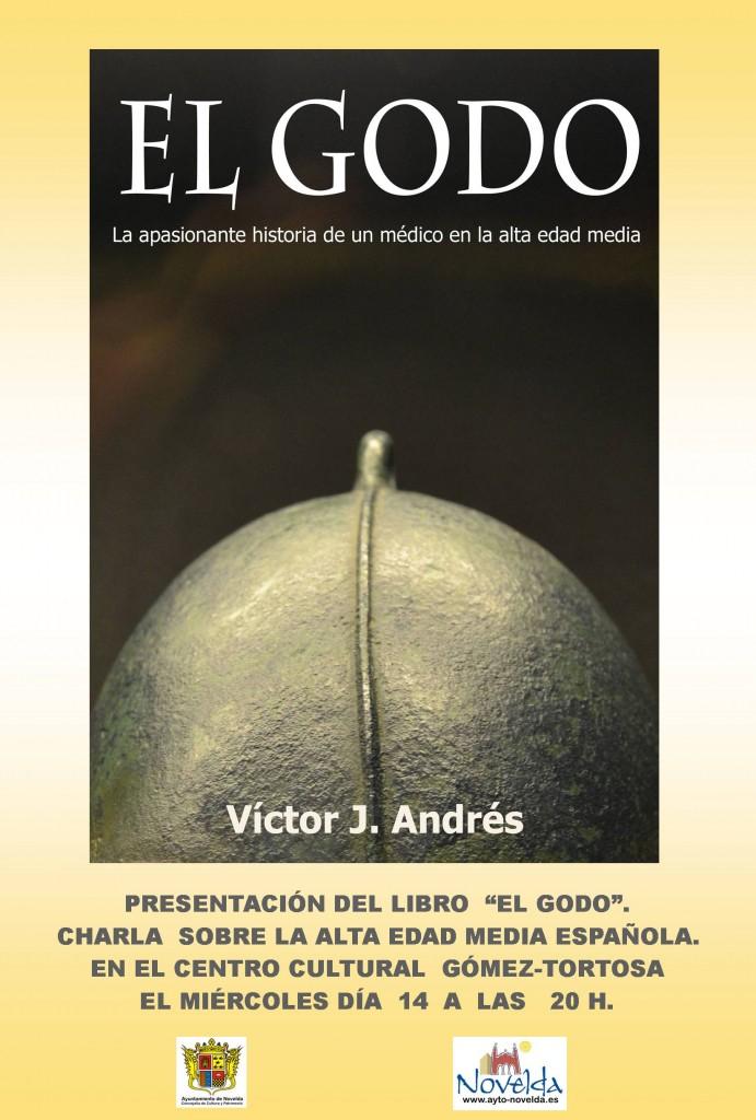 """Ayuntamiento de Novelda CARTEL-PRESENTACION-EL-GODO-JPEG-691x1024 Presentación del libro y charla """"El Godo"""", de Victor J. Andrés."""