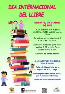 Ayuntamiento de Novelda 23-04-2013-CARTEL-DIA-DEL-LIBRO-jpeg-209x300 Con motivo del Día Internacional del libro, en la Casa de Cultura: Animación a la lectura, taller de manualidades, exposición y lectura de libros infantiles.