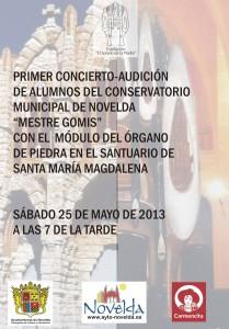 Ayuntamiento de Novelda 2013-05-25-CARTEL-CONCIERTO-ORGANO-DE-PIEDRA-209x300 Concierto, de los alumnos del Conservatorio de Música de Novelda junto con el Módulo del Órgano de Piedra de Novelda, en el Santuario de Santa María Magdalena.