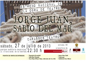 """Ayuntamiento de Novelda Cartel-teatro-jorge-juan-300x212 Teatro""""Jorge Juan sabio del mar"""", interpretado por Carasses Teatro, en conmemoración del  III Centenario del Nacimiento de Jorge Juan, en el Parque Auditorio Municipal."""