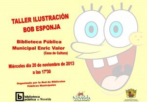 Ayuntamiento de Novelda 2013-11-20-TALLER-ILUSTRACION-BOB-ESPONJA-JPEG-300x209 Taller de ilustración Bop Esponja, en la Biblioteca Pública Municipal Enric Valor, en la Casa de la Cultura.