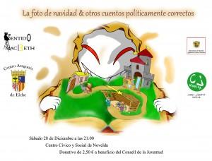 """Ayuntamiento de Novelda 2013-12-28-cartel-teatro-300x228 Teatro """"La foto de Navidad"""", por el grupo Sentido Macbeth, en el Auditorio Municipal Centro Cívico y Social."""