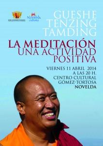 """Ayuntamiento de Novelda CARTEL-CONFERENCIA-lama-213x300 Conferencia: """"La meditación, una actividad positiva"""" por el Monje Budista tibetano Gueshe Tenzing Tamding, en el Centro Cultural Gómez-Tortosa."""