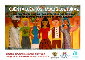 Ayuntamiento de Novelda 2014-11-30-CARTEL-CUENTACUENTOS-300x212 Cuentacuentos Multicultural,  en el Centro Cultural Gómez-Tortosa.
