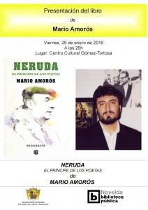 """Ayuntamiento de Novelda 2016-01-29-PRESENTACION-BIOGRAFIA-NERUDA-212x300 Presentación de la biografía """"Neruda. El príncipe de los poetas"""", en el Centro Cultural Gómez-Tortosa"""