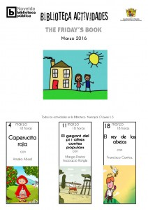 """Ayuntamiento de Novelda 2016-03-04-11-18-FRIDAYS-BOOK-MARZO-212x300 Cuentacuentos. . Friday's Book. """"El Rey de las abejas"""", en la Biblioteca Infantil y Juvenil."""